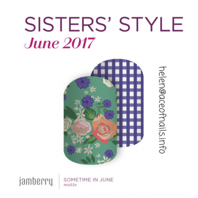 Sisters' Style Sometime in  June  – June 2017
